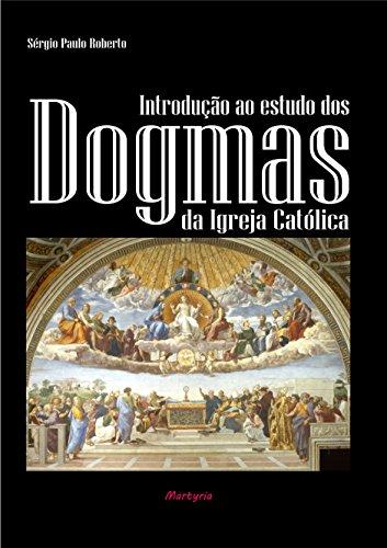 Introduo ao estudo dos dogmas da igreja catlica portuguese introduo ao estudo dos dogmas da igreja catlica portuguese edition by paulo roberto fandeluxe Gallery