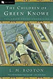 The Children of Green Knowe by L. M. Boston (2002-04-01)