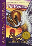 The Rescue (Guardians of Ga'hoole, Book 3)