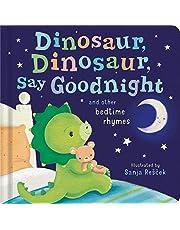 Recsek, S: Dinosaur, Dinosaur, Say Goodnight