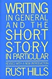 img - for Writing in General and the Short Story in Particular: An Informal Textbook by L. Rust Hills (1987-06-10) book / textbook / text book