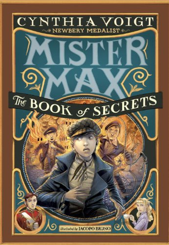 Mister Max: The Book of Secrets: Mister Max 2 - Book #2 of the Mister Max book series