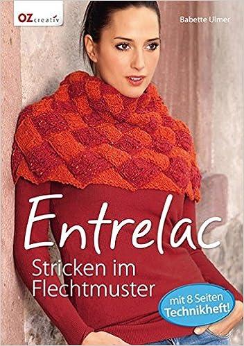 Entrelac Stricken Im Flechtmuster Amazonde Babette Ulmer Bücher