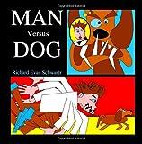 Man Versus Dog