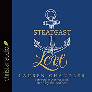 Steadfast Love Audiobook
