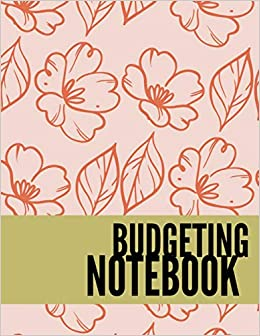 ab8dac2ad31b Budgeting Notebook: Floral Design Personal Money Management With ...