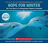 Finding Hope: the True Story of One Baby Dolphin, Craig Hatkoff and David Yates, 0545686695