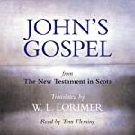 John's Gospel - from The New Testament in Scots |  Canongate Books Ltd