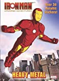 Heavy Metal [With Over 30 Metallic Stickers] (Iron Man Armored Adventures) by Frank Berrios (2010-01-12)