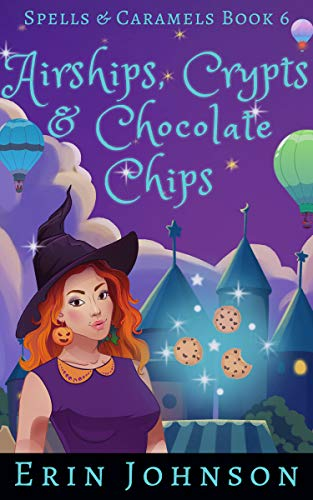 Pin Leaf Tone - Airships, Crypts & Chocolate Chips: A Cozy Witch Mystery (Spells & Caramels Book 6)