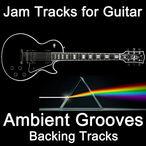 (Jam Tracks for Guitar: Ambient Grooves (Backing)