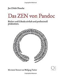 Das ZEN von Pandoc: Bücher und E-Books einfach und professionell produzieren