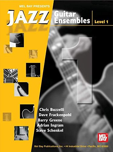 (Mel Bay Jazz Guitar Ensembles, Level 1)