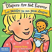 Diapers Are Not Forever / Los Panales No Son Para