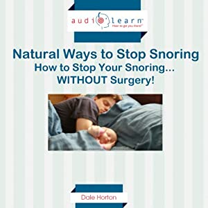 Natural Ways to Stop Snoring Audiobook