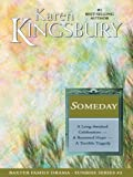 Someday, Karen Kingsbury, 1594152063