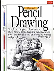 Art of Pencil Drawing, Simple Step By Step Illustrations ...