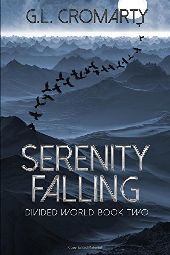 Read Online Serenity Falling (Divided World Book Two) pdf epub