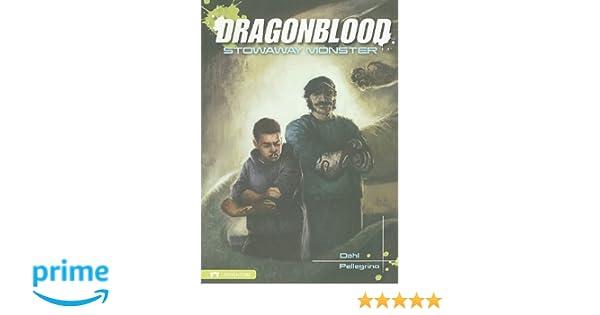 Dragonblood: Stowaway Monster