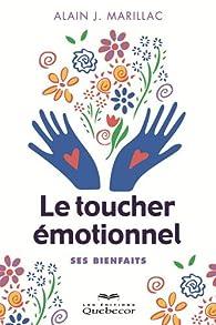 Le toucher émotionnel par Alain Marillac