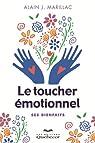Le toucher émotionnel par Marillac