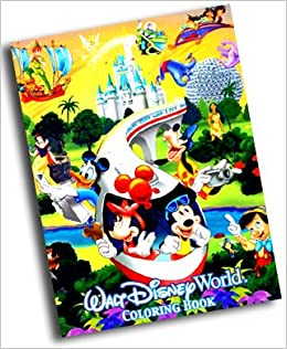 walt disney world coloring book walt disney world exclusive walt disney world amazoncom books - Walt Disney Coloring Books