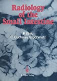 Radiology of the Small Intestine, Bret, Pierre, 2817808932