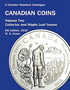 2016 Charlton Canadian Coins Volume 2 RCM Collector & Maple Leaf; 6th Edition