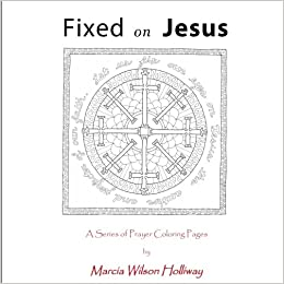 Fixed On Jesus: A Series of Prayer Coloring Pages: Amazon.co ...