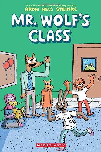 The Mr. Wolf's Class (Mr. Wolf's Class #1) ()