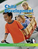 Child Development, Celia Anita Decker, 160525293X