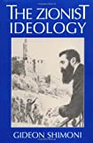 img - for The Zionist Ideology (The Tauber Institute Series for the Study of European Jewry) book / textbook / text book