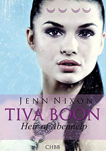 Tiva Boon: Heir of Abennelp (Tiva Boon Series Book 2)