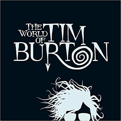 The World Of Tim Burton por Patrick Blumel