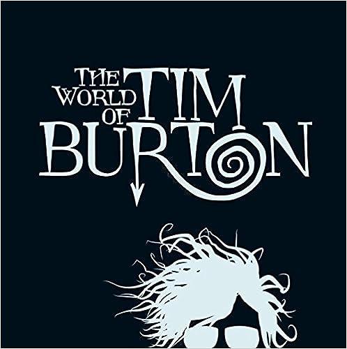 The World Of Tim Burton por Patrick Blumel epub