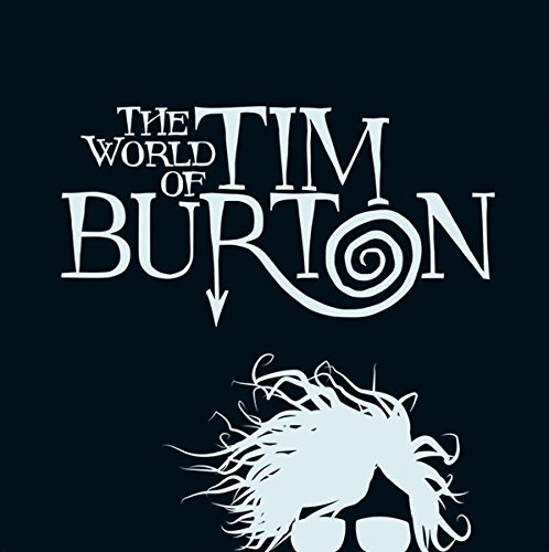 Image of The World of Tim Burton (German and English Edition)