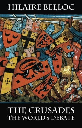 Read Online The Crusades: The World's Debate ebook