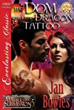 The Dom with the Dragon Tattoo, Jan Bowles, 1622428420