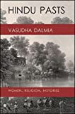 img - for Hindu Pasts: Women, Religion, Histories book / textbook / text book