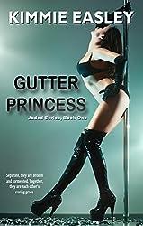 Gutter Princess: Jaded Series, Book One