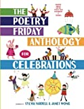 The Poetry Friday Anthology for Celebrations (Children's Edition): Holiday Poems for the Whole Year in English and Spanish