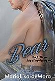 Bear (Rebel Wayfarers MC Book 3)