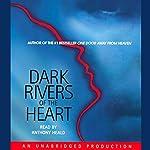 Dark Rivers of the Heart   Dean Koontz