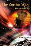 The Zorcon Wars, Ronald E. Schaeffer, 0595230547