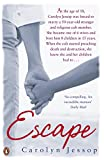 Front cover for the book Escape by Carolyn Jessop