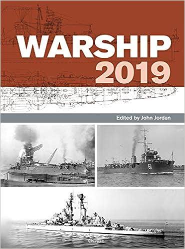 Warship 2019: John Jordan: 9781472835956: Amazon com: Books