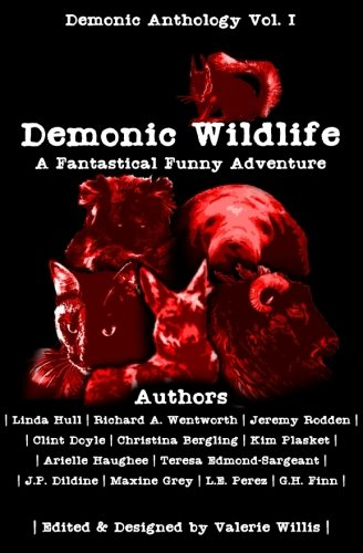 Books : Demonic Wildlife: A Fantastical Funny Adventure (Demonic Anthology Collection) (Volume 1)