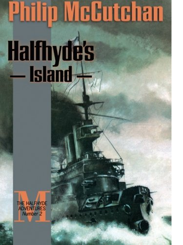 Halfhyde's Island (The Halfhyde Adventures, No. 2)