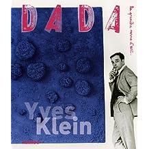 DADA NO.121 : YVES KLEIN