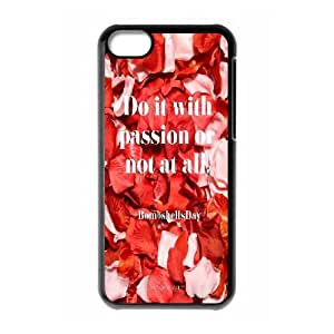 LSQDIY(R) Do things with passion or not at all iPhone 5C Custom Case, High-quality iPhone 5C Case Do things with passion or not at all
